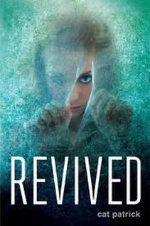 Revived by Cat Patrick, cover