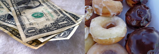 Dollars and donuts